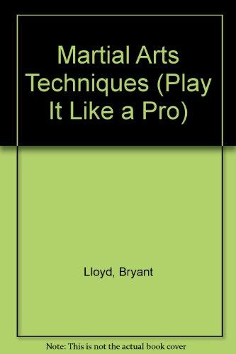 Artes Marciales-Tecnicas/Martial Arts-Techniques (Juega Como UN Professional) por Bryant Lloyd
