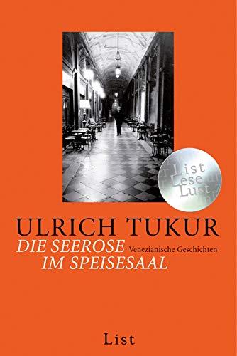 Buchseite und Rezensionen zu 'Die Seerose im Speisesaal: Venezianische Geschichten' von Ulrich Tukur