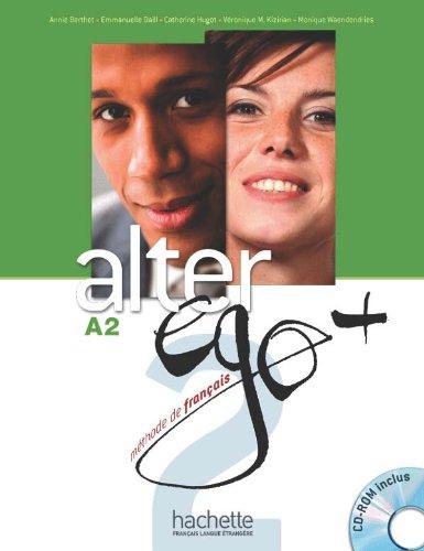 Alter Ego +: Livre de l'eleve + CD-ROM A2 (Francais Langue Etrangere)