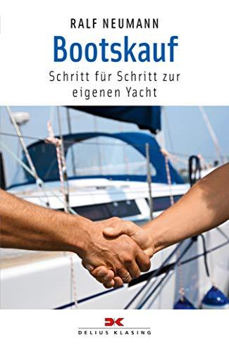 Bootskauf: Schritt für Schritt zur eigenen Yacht (Kaufen Boot)