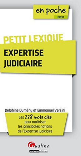Petit lexique de l'expertise judiciaire par Delphine Dumeny