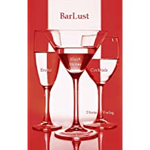 BarLust. Erotic Short Stories & Cocktails
