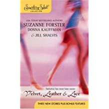 Velvet, Leather & Lace: A Man's Gotta Do\Calling the Shots\Baring It All (Signature Select) by Suzanne Forster (2005-07-05)