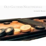 Old Gautiers Nightinghall