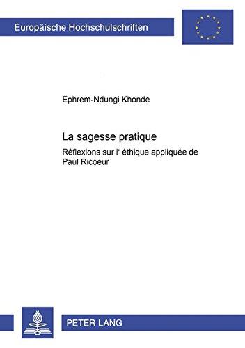 La sagesse pratique: Réflexions sur l'éthique appliquée de Paul Ricoeur (Livre en allemand) par Ephrem N Khonde