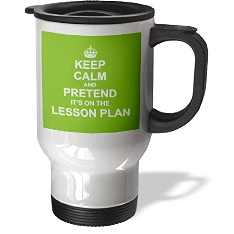 hiekon Vert Keep Calm and Pretend Its on the Lesson Plan Tasse de voyage, 14-Ounce