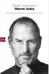 Steve Jobs: Die autorisierte Biografie des Apple-Gründers Taschenbuch
