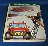 Bunte Schreibschrift-Bücher: Der kleine Feuerwehrmann