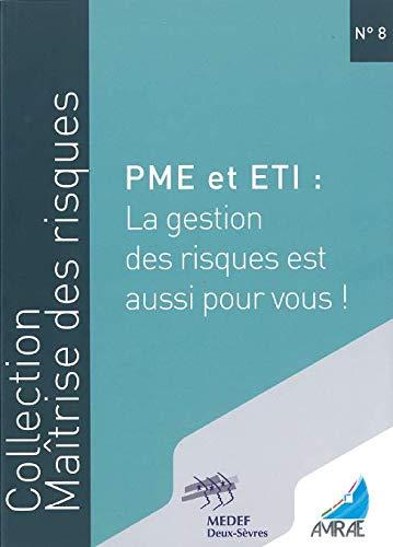 PME et ETI : La gestion des risques est aussi pour vous ! par  Amrae