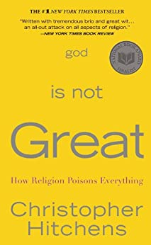 God Is Not Great: How Religion Poisons Everything (English Edition) par [Hitchens, Christopher]