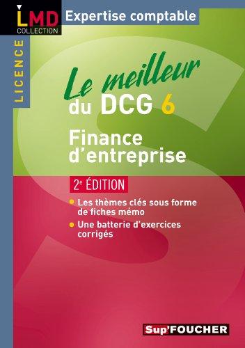 Le meilleur du DCG 6 Finance d'entreprise 2e édition