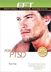EFT for PTSD (EFT: Emotional Freedom Techniques) by Gary Craig (2009-02-01)