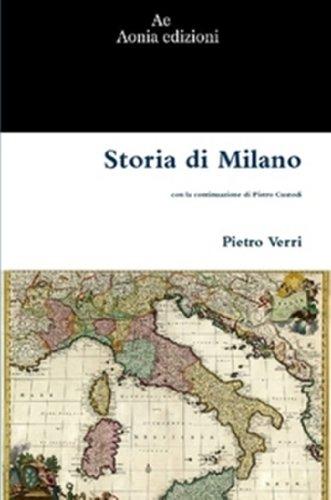 Storia di Milano di Pietro Verri (Italian Edition)