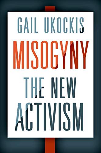 Misogyny: The New Activism (English Edition)