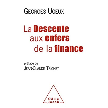 La Descente aux enfers de la finance (OJ.ECONOMIE)