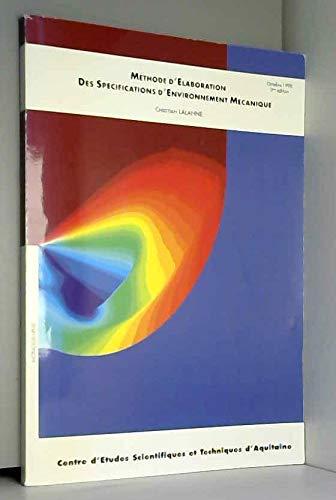 Méthode d'élaboration des spécifications d'environnement mécanique par Christian Lalanne