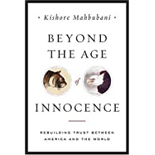 Beyond the Age of Innocence: Rebuilding Trust Between America and the World by United Nations (2005-12-30)