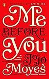 [ Me Before You (Turtleback School & Library) Moyes, Jojo ( Author ) ] { Hardcover } 2013