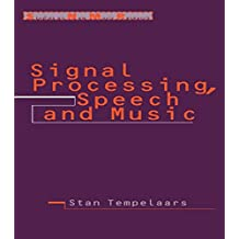 Signal Processing, Speech and Music