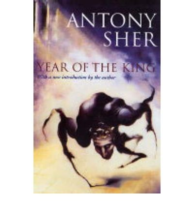 ({YEAR OF THE KING}) [{ By (author) Antony Sher }] on [August, 2004]