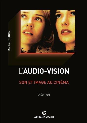 L'audio-vision : Son et image au cinéma (Cinéma / Arts Visuels)