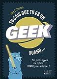 Tu sais que tu es un geek quand...