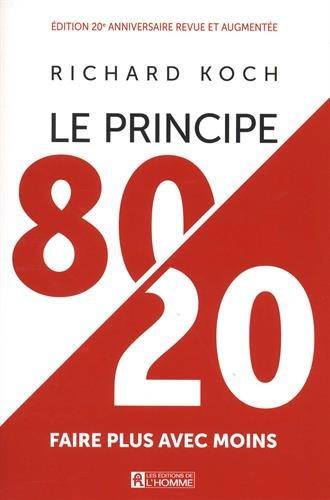 Le principe 80/20 - Edition anniversaire par Richard Koch