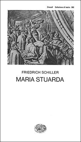Maria Stuarda (Collezione di teatro Vol. 260)