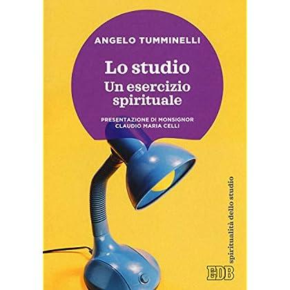 Lo Studio. Un Esercizio Spirituale