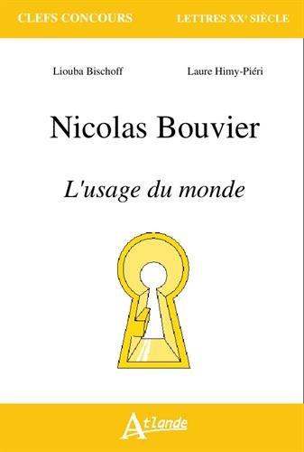 Nicolas Bouvier, l'usage du monde