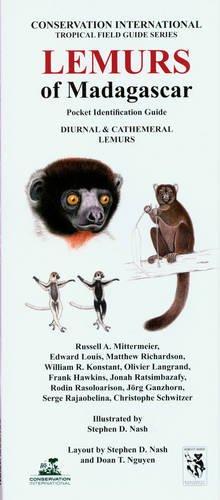 Lemurs of Madagascar: Diurnal and Cathemeral Lemurs: Pocket Identification Guide (Conservation International Tropical Pocket Guide Series)