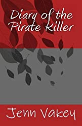 Diary of the Pirate Killer