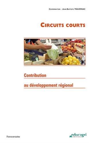 Circuits courts : Contribution au développement régional