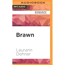 Brawn (New Species) by Laurann Dohner (2016-05-17)