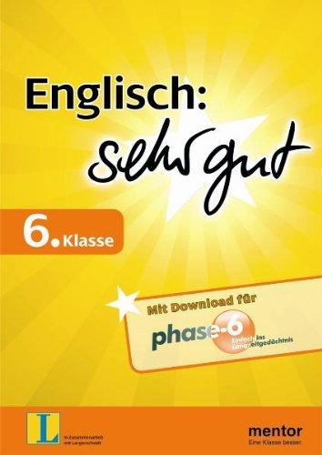 Englisch: sehr gut, 6. Klasse - Buch mit Download für phase-6 (mentor sehr gut)
