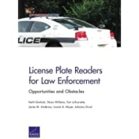 License Plate Readers for Law Enforcement: Opportunities and Obstacles by