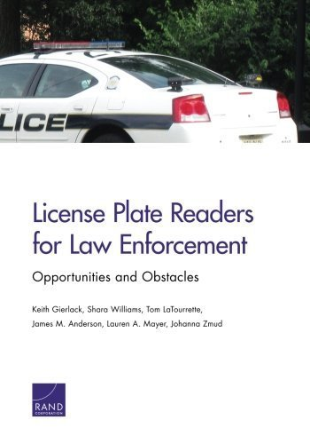 License Plate Readers for Law Enforcement: Opportunities and Obstacles by Keith Gierlack (2014-07-24) (Plate License Reader)