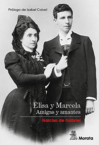 ELISA Y MARCELA, AMIGAS Y AMANTES