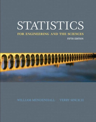 Statistics for Engineering and the Sciences (5th Edition) 5th by Mendenhall, William, Sincich, Terry (2006) Paperback