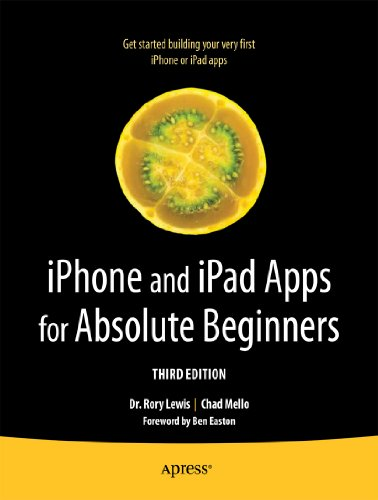 iPhone and iPad Apps for Absolute Beginners (English Edition)