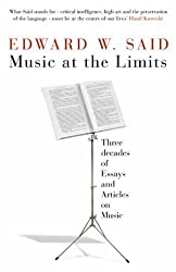 Music at the Limits by Edward W. Said (2008-08-18)