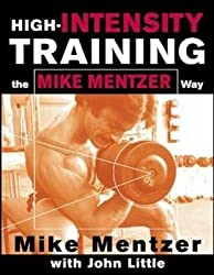 [HIGH-INTENSITY TRAINING THE MIKE MENTZER WAY] by (Author)Little, John R. on Dec-01-02