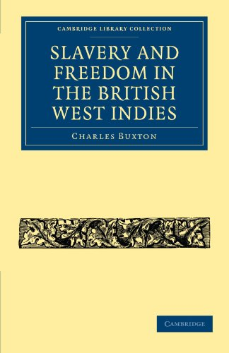 Slavery and Freedom in the British West Indies (Cambridge Library Collection - Slavery and Abolition)