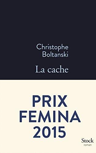 La cache - Prix Fémina 2015