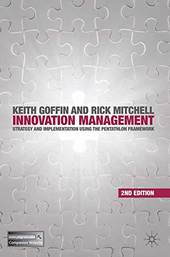 Innovation Management: Strategy and Implementation using the Pentathlon Framework