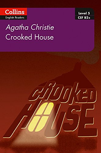 Crooked House: B2+ Level 5 (Collins Agatha Christie ELT Readers) por Agatha Christie