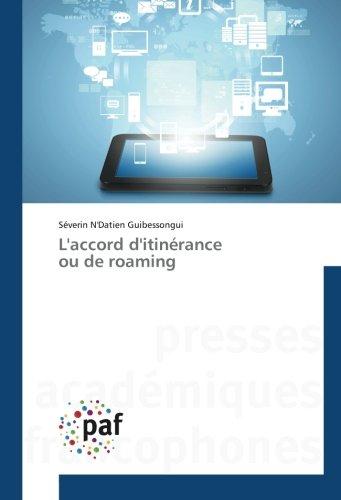 L'accord d'itinérance ou de roaming (Omn.Pres.Franc.)
