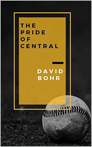 The Pride Of Central por David Bohr Gratis