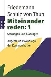 Miteinander reden 1: Störungen und Klärungen: Allgemeine Psychologie der Kommunikation