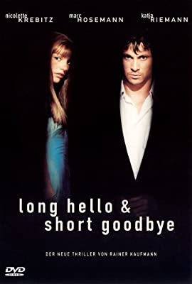 Long Hello and Short Goodbye by Nicolette Krebitz